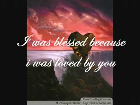 Because You Loved Me By Celine Dion What A Beautiful And Touching Song