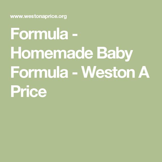 Formula Homemade Baby Formula Weston A Price Homemade Baby Formula Baby Formula Homemade Baby