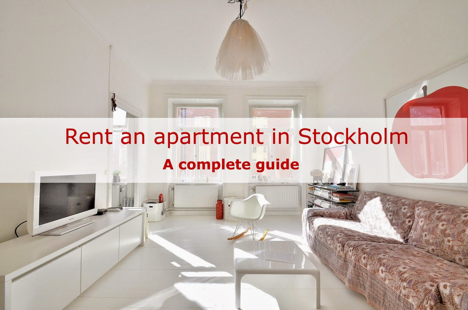 How to rent an apartment in Stockholm Apartments for