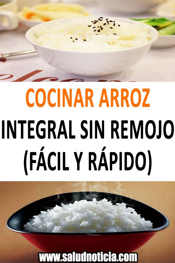 Cocinar Arroz Integral Sin Remojo Fácil Y Rápido Cocinar Arroz Recetas Faciles Salud Alimentacion Tips Caseros Food Rice Condiments