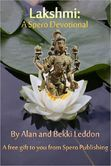 Lakshmi: A Spero Devotional - This free devotional includes a description of Maha Lakshmi and her role in Hindu & Jain mythology. It includes a mantra sung to Her, two original prayers, an original invocation, and an original guided meditation. There is also a recipe for a milk and honey beverage that can be consumed in Her honor, or offered in libation to Her.