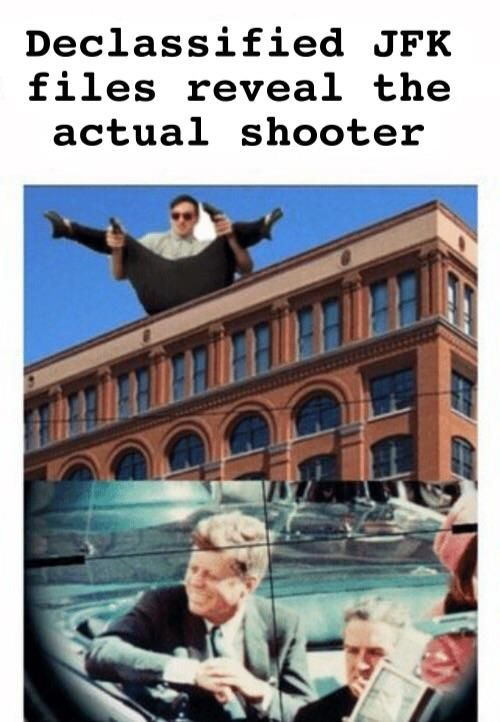 Who Really Killed Jfk With Images Jfk Assassination Jfk Memes
