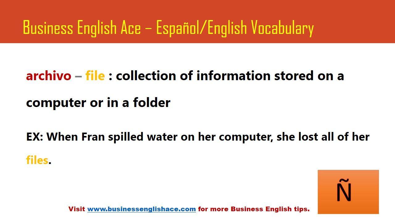Vocabulario #Inglés para Negocios - Archivo. Learn more at espanol.businessenglishace.com