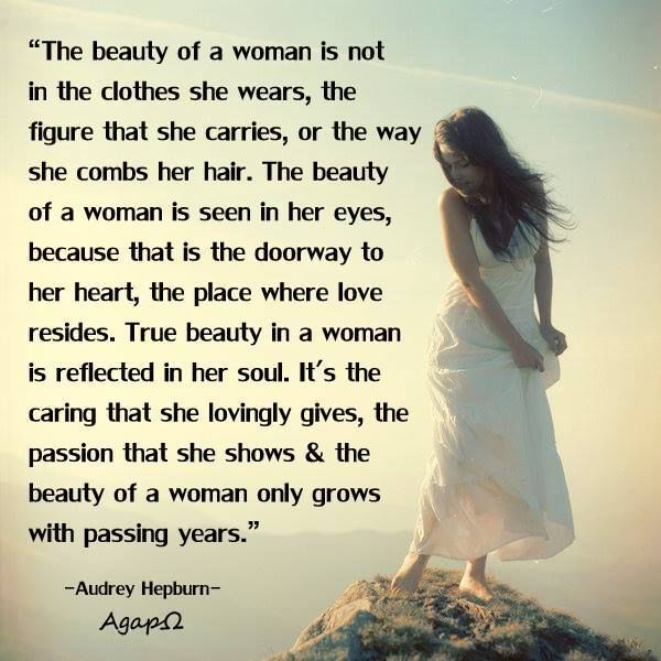 Audrey Hepburn The Beauty Of A Woman Quote Pictures