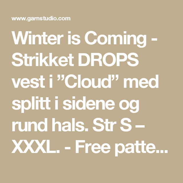 "Winter is Coming - Strikket DROPS vest i ""Cloud"" med splitt i sidene og rund hals. Str S – XXXL. - Free pattern by DROPS Design"