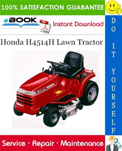 Honda H4514h Lawn Tractor Service Repair Manual Tractors Lawn Tractor Repair Manuals