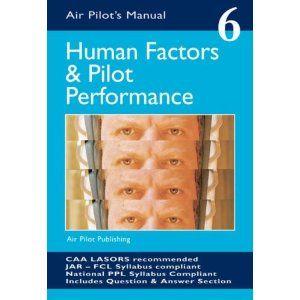 Human Factors And Pilot Performance Air Pilots Manual 06 Pilot Human Performance