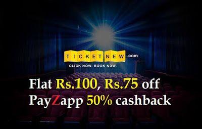 TicketNew Com: Flat100 50% PayZapp Discount On Movie Tickets