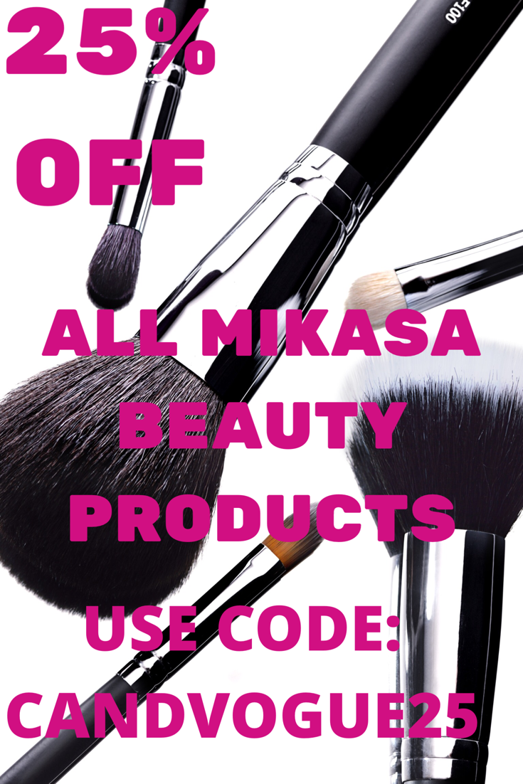 25 discount on all Mikasa Beauty Products. Affiliate link