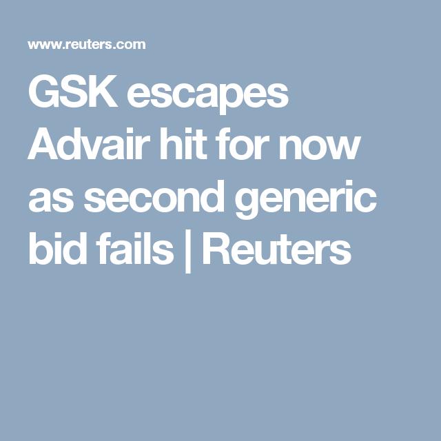 Gsk Escapes Advair Hit For Now As Second Generic Bid Fails Fails Bid Generic