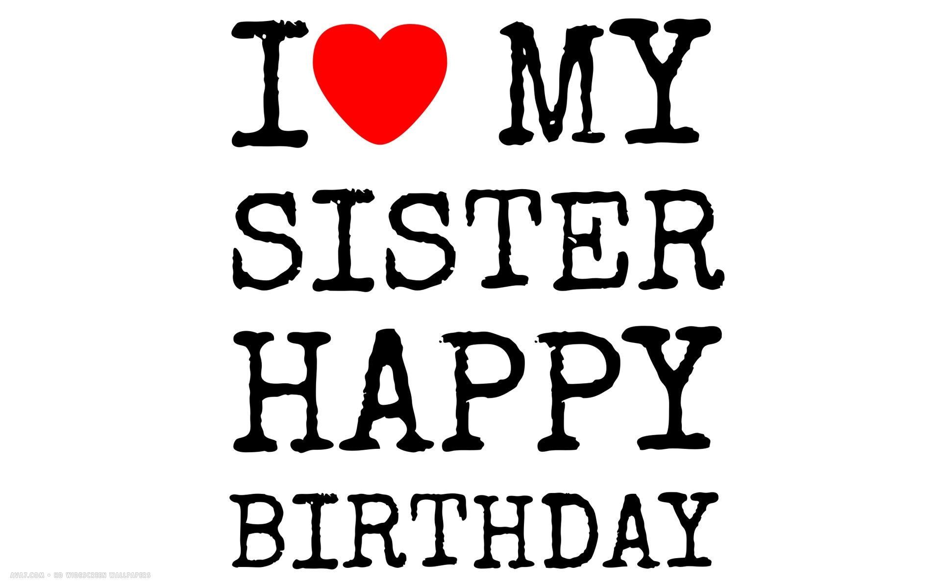 Free Wallpaper Of Love My Sister Download Wallpaper Of Love My Sister Hd Dow Birthday Wishes For Sister Happy Birthday Sister Quotes Sister Birthday Quotes