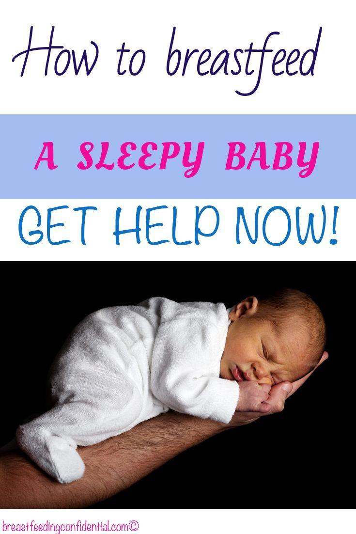 Feeding a Sleepy Baby | All About Mom | Breastfeeding ...