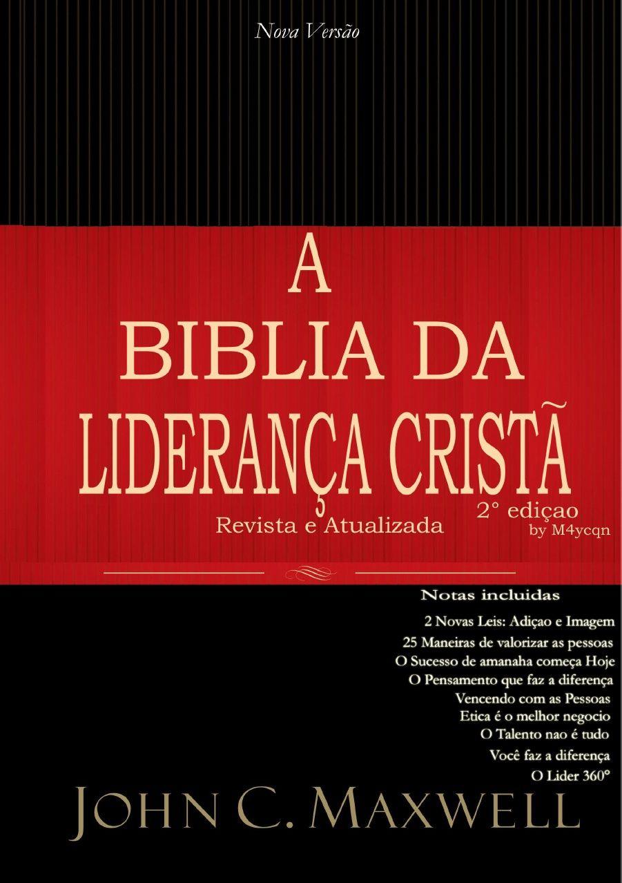 Biblia Da Lideranca Crista 2 Edicao John C Maxwell Cristo