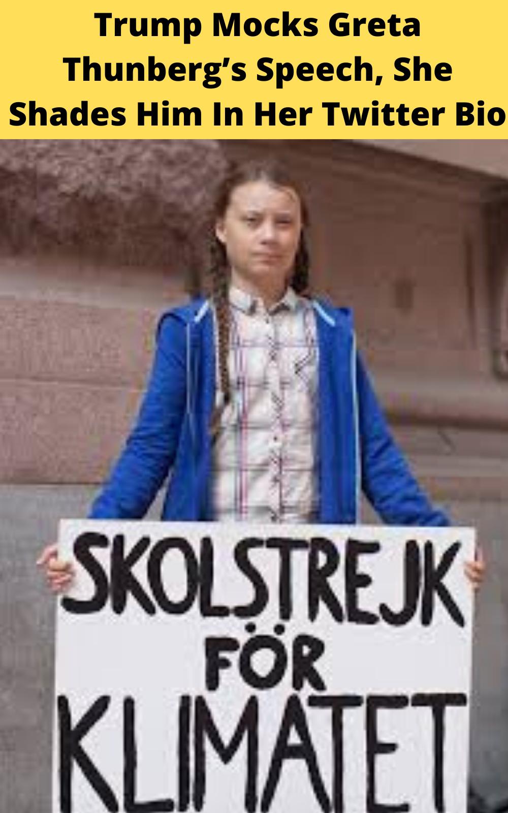 Trump Mocks Greta Thunberg's Speech, She Shades Him In Her ...