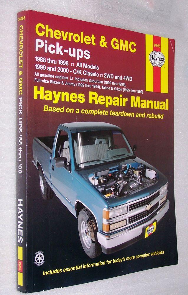 Haynes Repair Manual 1988 Thru 1998 Chevrolet Gmc Pick Ups 24065 Haynes Repair Manuals Repair Paperback Books