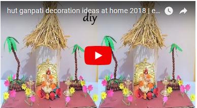 Hut Ganpati Decoration Ideas At Home 2018 Eco Friendly Ganpati