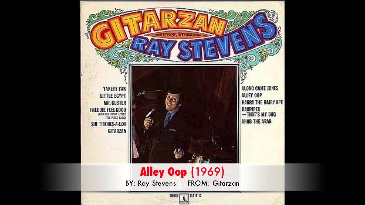 Ray Stevens Alley Oop 1969 Playlist Music Pinterest