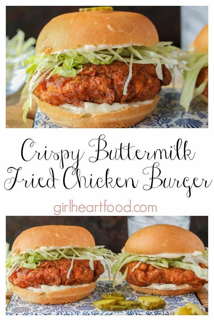 Buttermilk Fried Crispy Chicken Burger #burger #buttermilk #chicken #crispy #fried