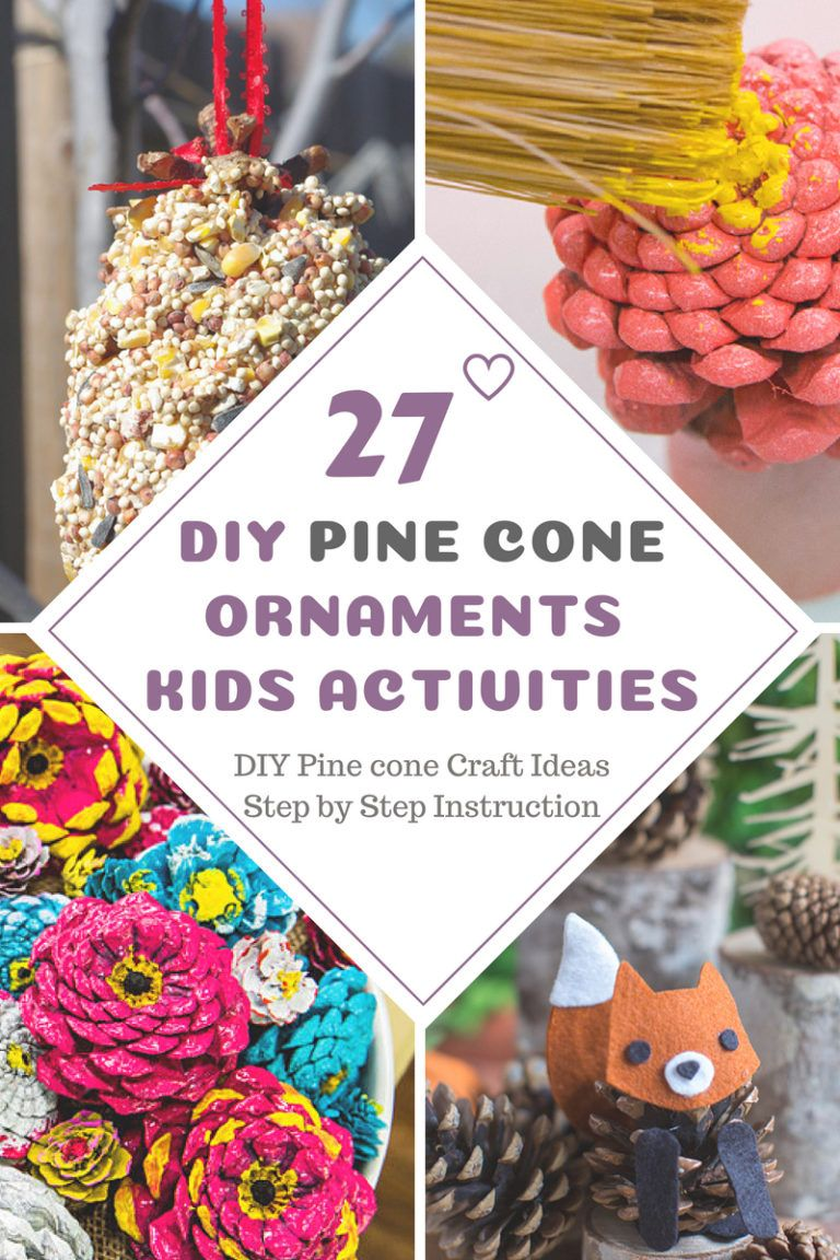 27 Diy Pine Cone Craft Ideas Ornaments And Kids Pine Cone