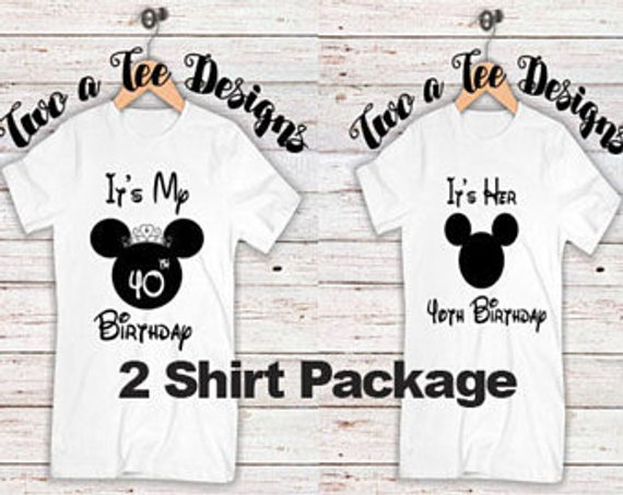 Its His Birthday Couple Combo Mens Bday Disney Shirt Twoateedesigns Happy Shi