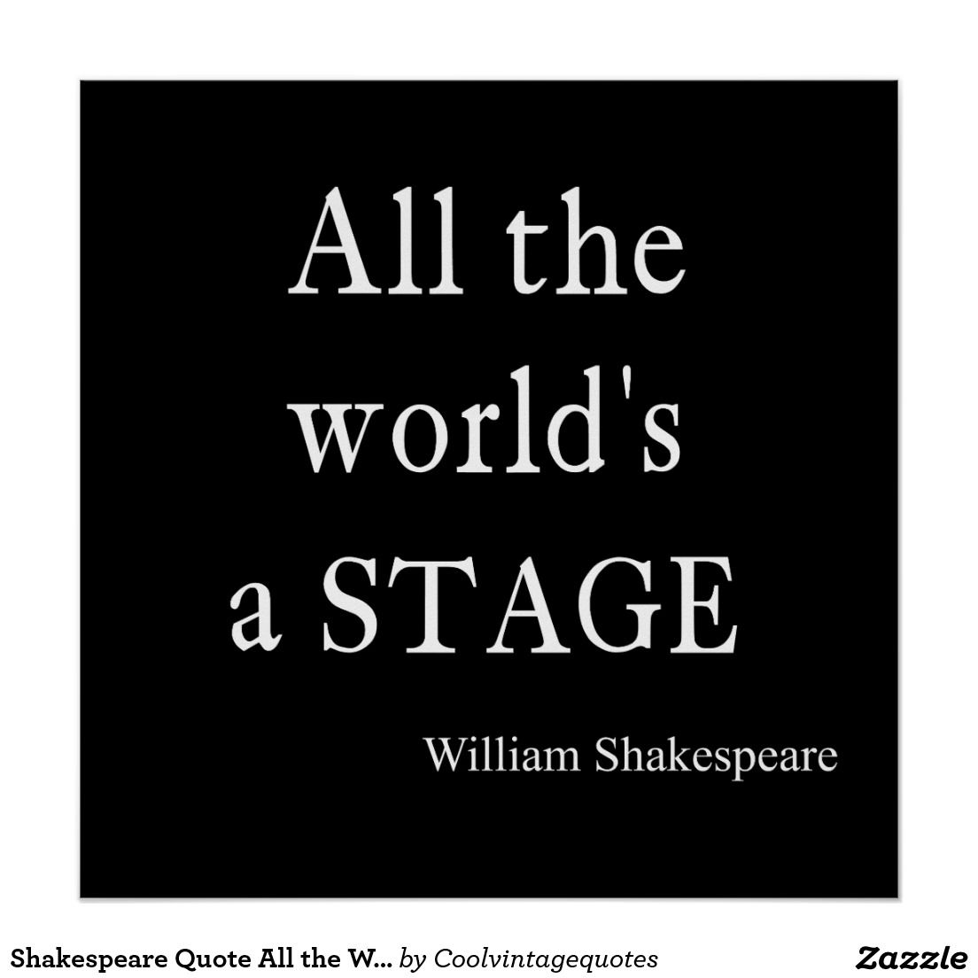 shakespeare the world stage The world shakespeare festival,  this summer, if all goes to plan, the metaphor will be vividly recast: the globe's stage will itself become a world.