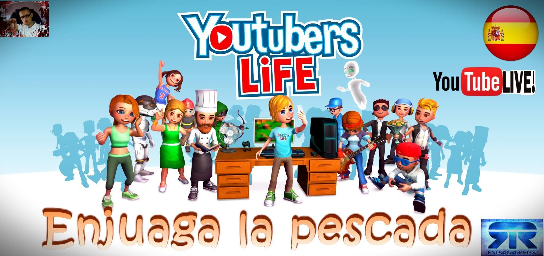 Youtubers Life Gameplay Español Live Streaming HD Enjuaga