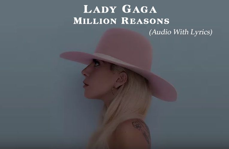 Listen Lady Gaga Million Reasons Official Audio With Lyrics