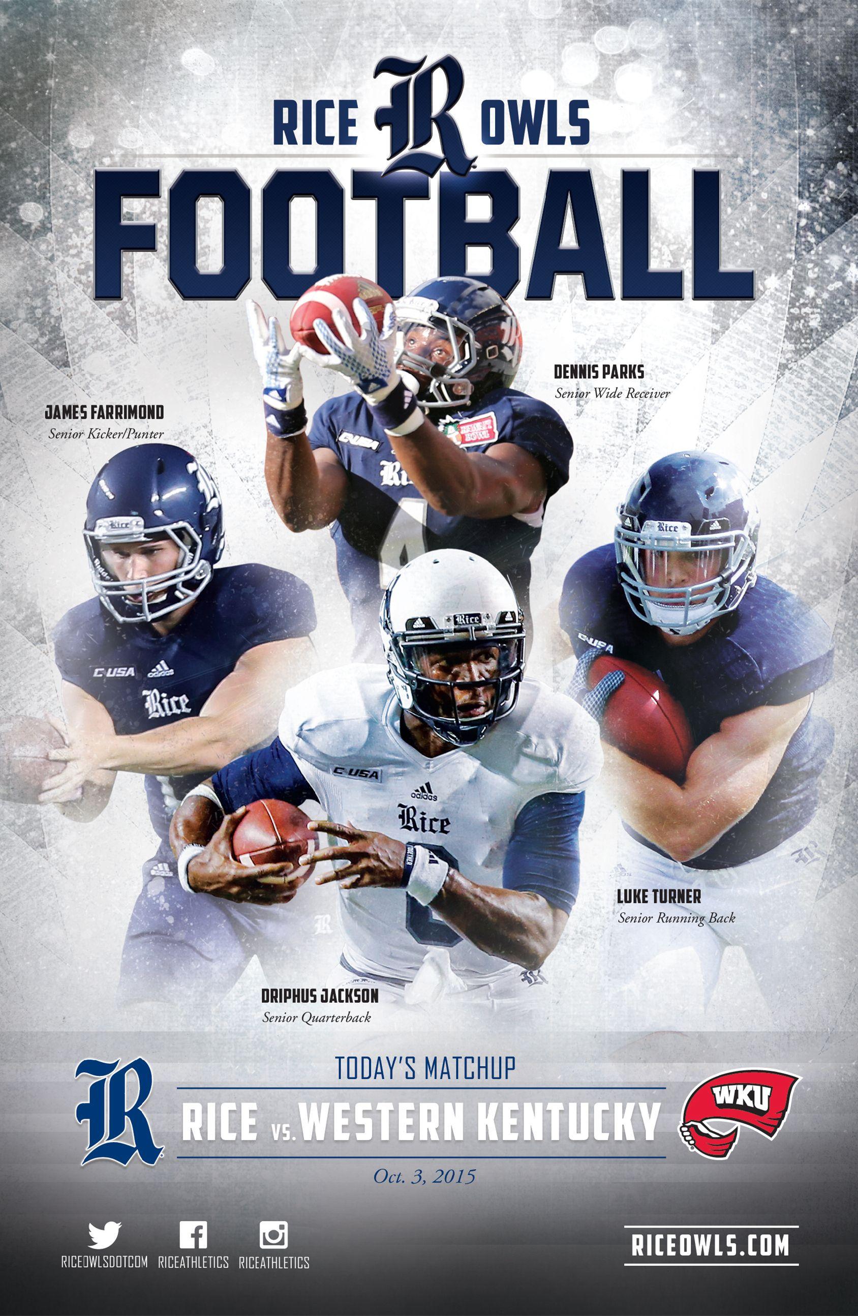 Rice Owls Athletics Football Program Vs Wku Athletics On October 3 2015 Cover Features James Farrimond Football Program West Coast Conference Sports Images