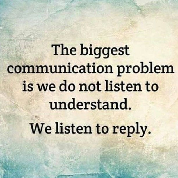 The biggest problem with communication life quotes life