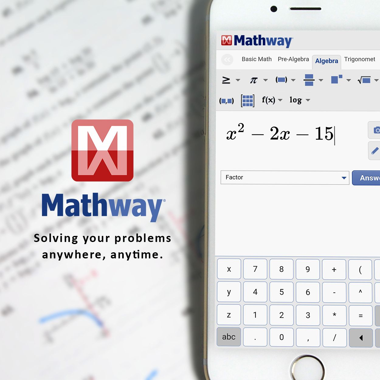 If Math is a weak spot for you, then Mathway is a great app for you ...