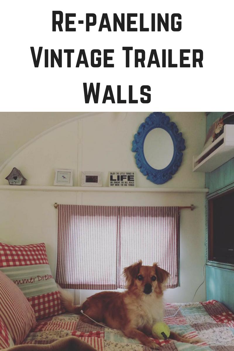 Re Paneling Vintage Camper Walls With Images Vintage Camper