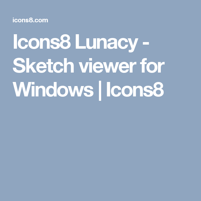 Icons8 Lunacy - Sketch viewer for Windows | Icons8