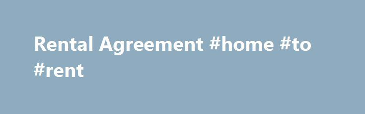 Rental Agreement #home #to #rent    rentalremmont rental - vacation rental agreement