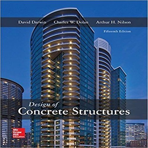 Solution manual for design of concrete structures 15th edition by solution manual for design of concrete structures 15th edition by darwin dolan nilson fandeluxe Image collections