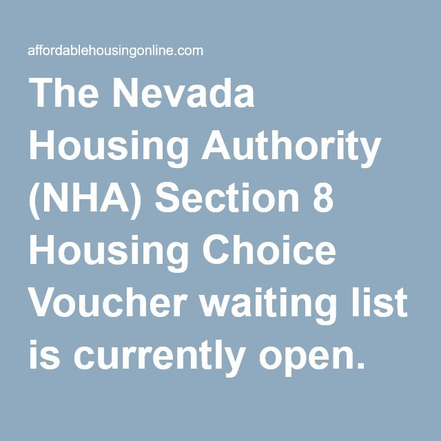The Nevada Housing Authority NHA Section 8 Choice Voucher Waiting List Is Currently