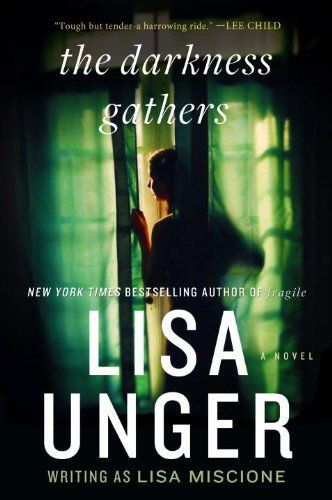 The Darkness Gathers: A Novel (Lydia Strong) by Lisa Unger