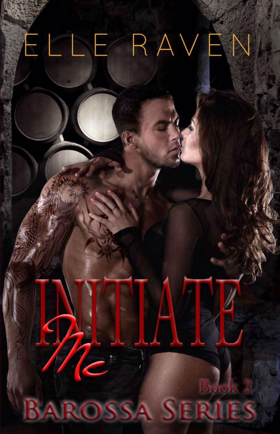 Initiate Me by Elle Raven http://abookaddictsdelight.tumblr.com/post/104036796591/initiate-me-elle-raven-cover-reveal