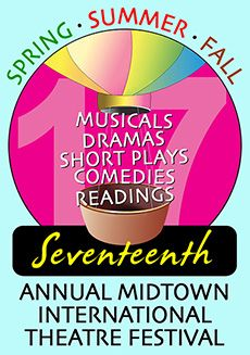 """MITF17-logo , Midtown International Theatre Festival Spring: March 7 – 27, 2016 , Powerful and unique themes pervade this series of works including spirituality and """"the other side;"""" sexuality and relationships and its burgeoning diversity; the power of - and within - women; the casualty of war - and the casual way we look at it; fine art; the church; crippling illness from the point of the crippled; redemption; and myriad more are explored in under two hours!  , admin"""