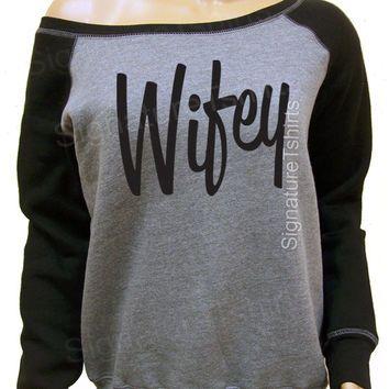 Wifey Sweatshirt - Off the Shoulder Sweater - Wifey Gray Slouchy