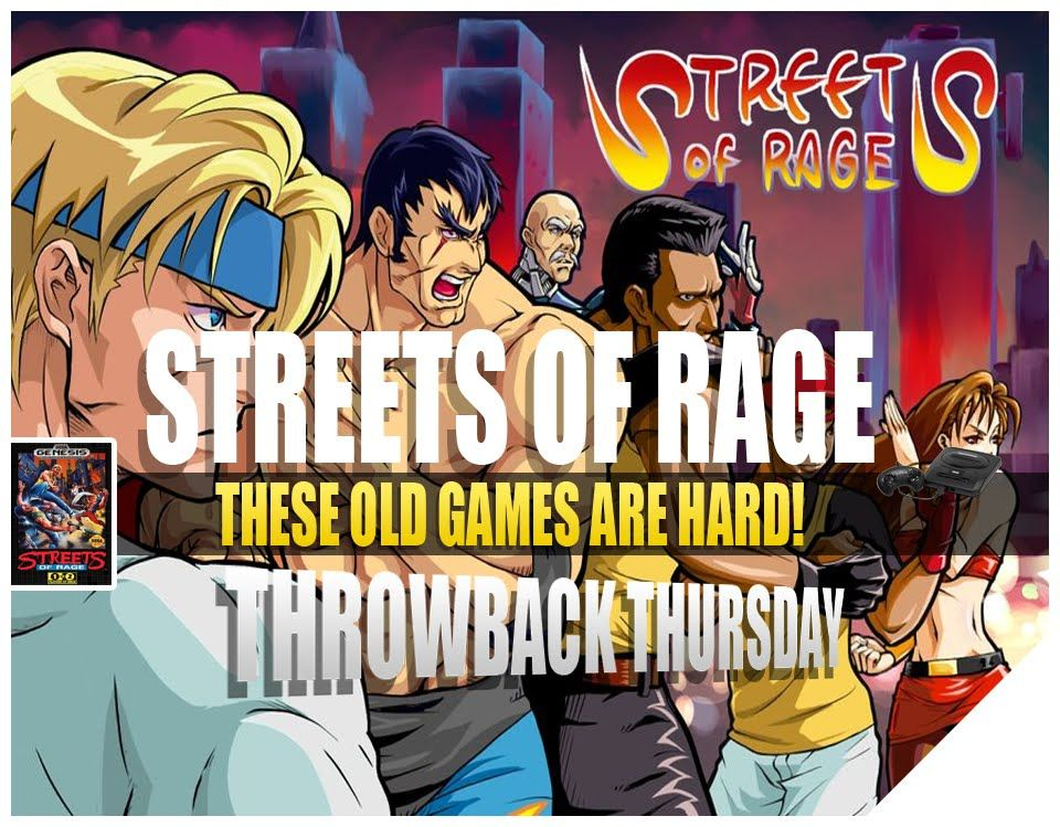 Let S Play Streets Of Rage Sega Streets Of Rage Gameplay Throwbackthursday Lets Play Sega Rage