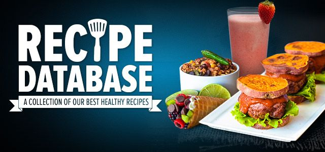 Healthy recipe database delicious healthy recipes gain muscle its time to ditch the idea that healthy food should only induce a sigh and be tasteless let our healthy recipe database open your mind and stomach to more forumfinder Image collections