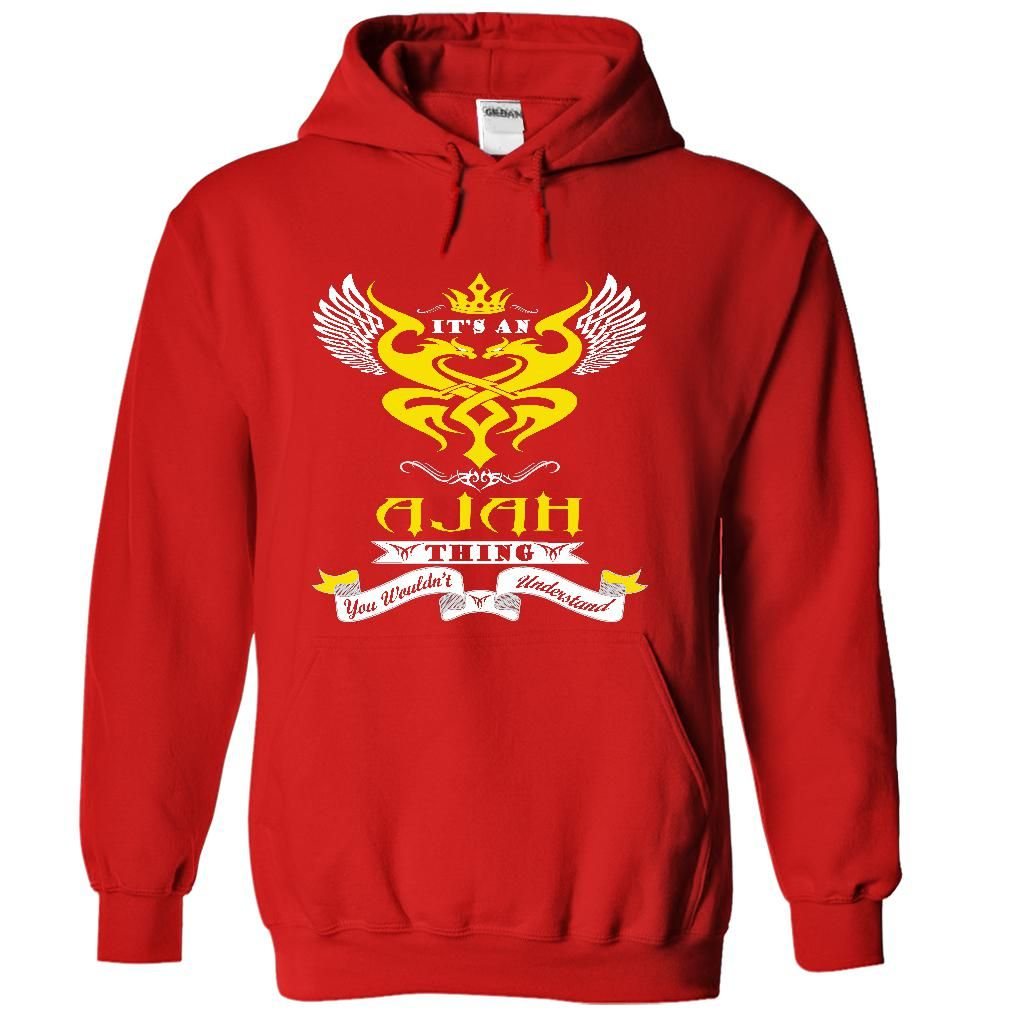 its an Ajah Thing You Wouldnt Understand - T Shirt, Hoodie, Hoodies, Year,Name, Birthday T Shirts, Hoodies. Check price ==► https://www.sunfrog.com/Names/its-an-Ajah-Thing-You-Wouldnt-Understand--T-Shirt-Hoodie-Hoodies-YearName-Birthday-7507-Red-53398568-Hoodie.html?41382 $39.99