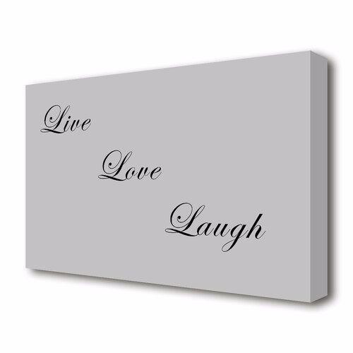 East Urban Home Leinwandbild Live Love Laugh in Grau | Wayfair.de