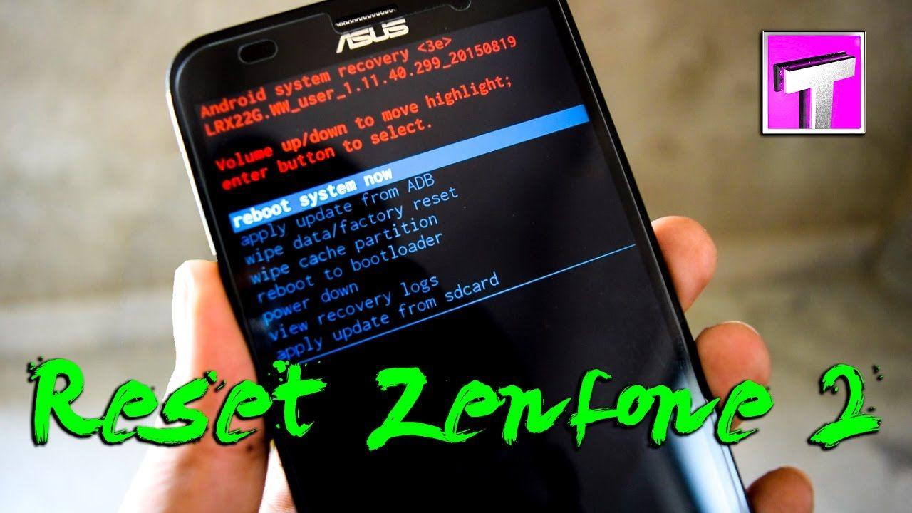 Asus Zenfone 2 Laser Hard Reset / Unlock ZE550KL Pattern
