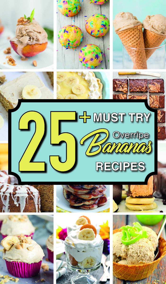 25+ Overripe Banana Recipes - The BEST Ways To Use Them Up!