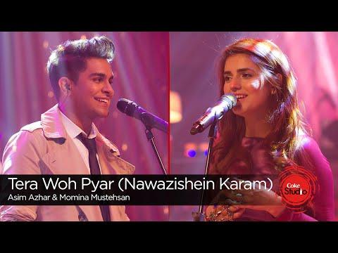 130 Tera Woh Pyar Nawazishein Karam Momina Mustehsan Asim Azhar Episode 6 Coke Studio Season 9 Youtube Romantic Songs Pakistan Song Best Songs