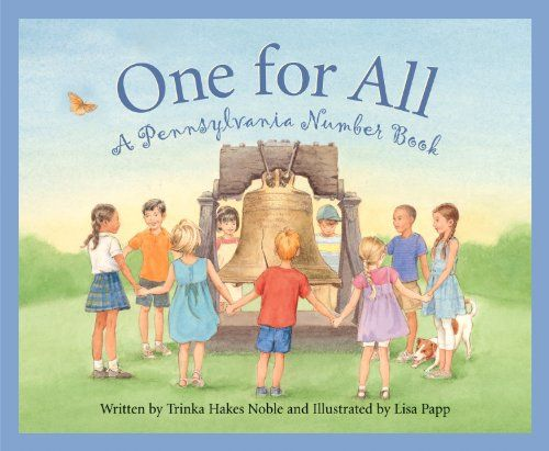 From Amazon: In One for All: A Pennsylvania Number Book, author Trinka Hakes Noble invites young readers to join her as she counts her way through the history and traditions of the great state of Pennsylvania. Using state symbols, landmark events, and famous people, numbers come to life in simple rhymes, accompanied by detailed expository …