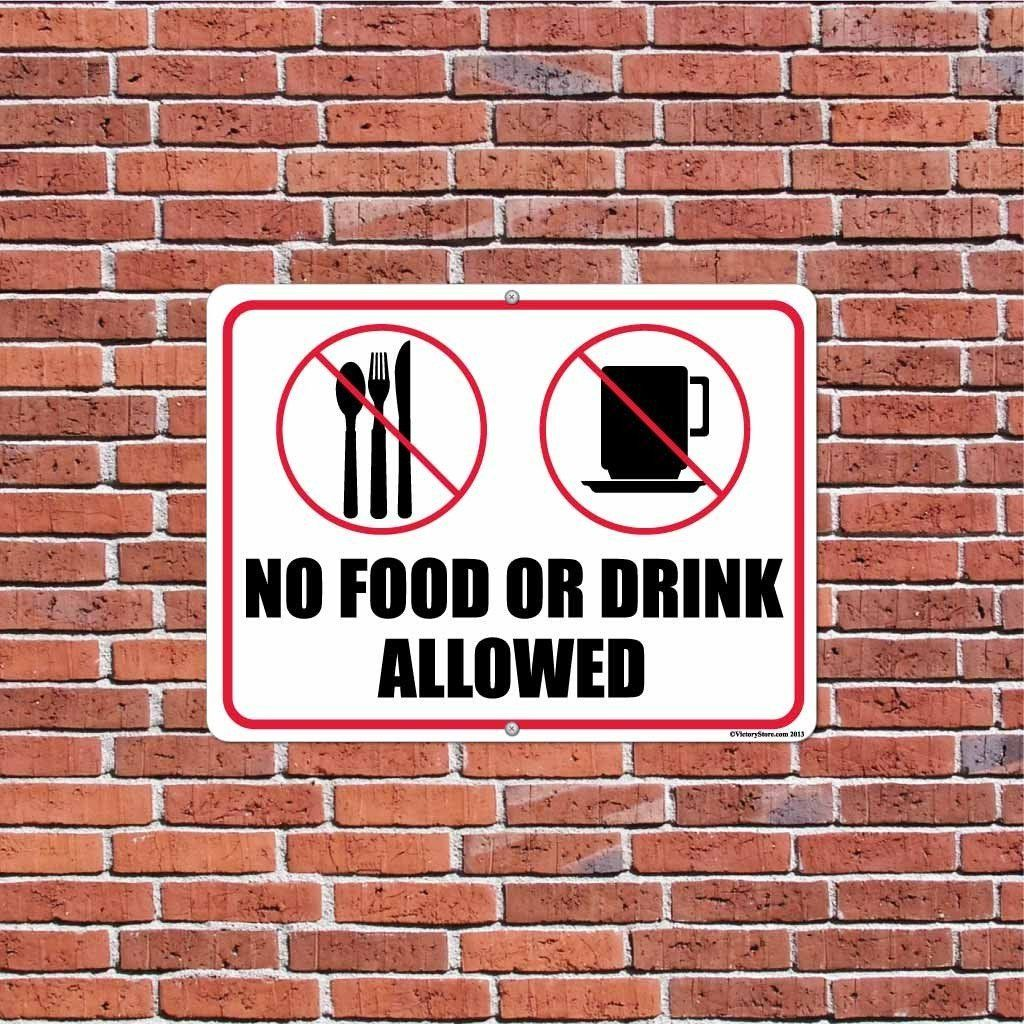 No food or drink allowed sign or sticker 6 food drink
