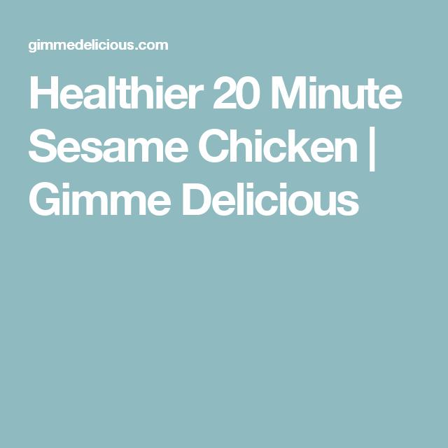 Healthier 20 Minute Sesame Chicken | Gimme Delicious