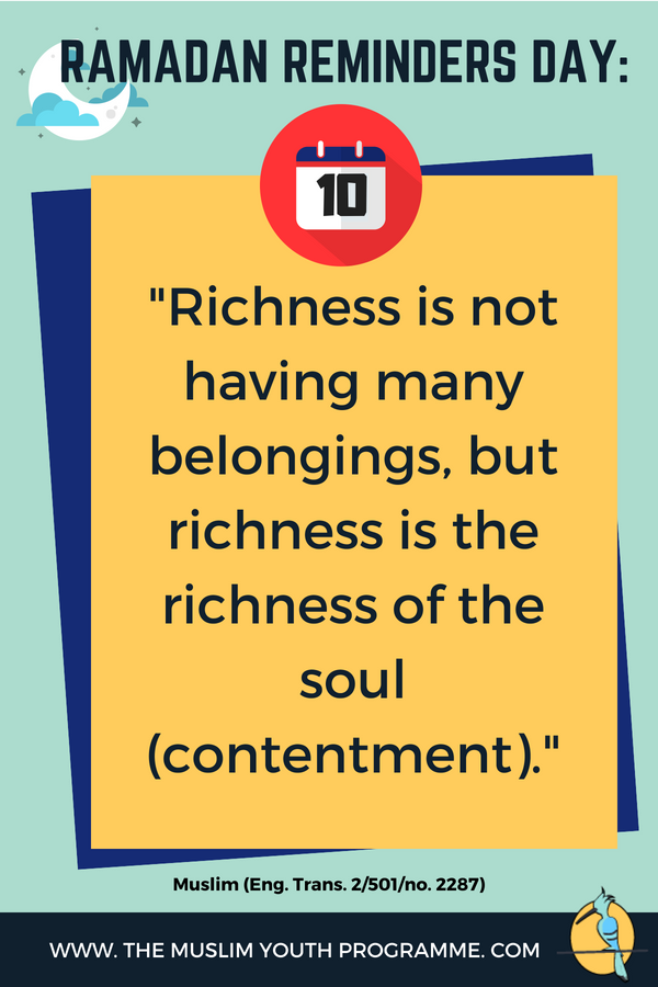 Ramadanreminder Islam Ramadan Ramadan Reminder Day 10 Being Rich Means Different To Different People In Islam Being Ramadan Quotes Ramadan Day Ramadan